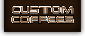 custom coffees